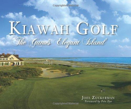Read Online Kiawah Golf: The Game's Elegant Island (Sports) PDF