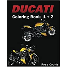DUCATI : Coloring Book 1 + 2: adult coloring book