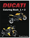 DUCATI : Coloring Book 1 + 2: adult coloring book