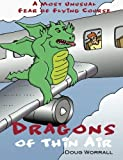 Dragons of Thin Air: A Most Unusual Fear of Flying Course