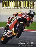 Motocourse 2017-2018: The World's Leading Grand Prix and Superbike Annual
