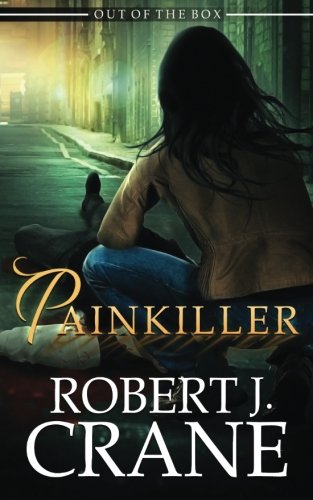 Painkiller (Out of the Box) (Volume 8) ISBN-13 9781530727964