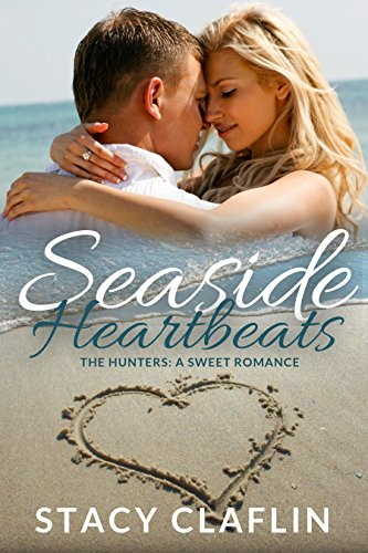 Seaside Heartbeats: A Sweet Romance (The Hunters Book 2) cover