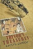 Trevor's Treasures, Katie S. Watson, 1491832134