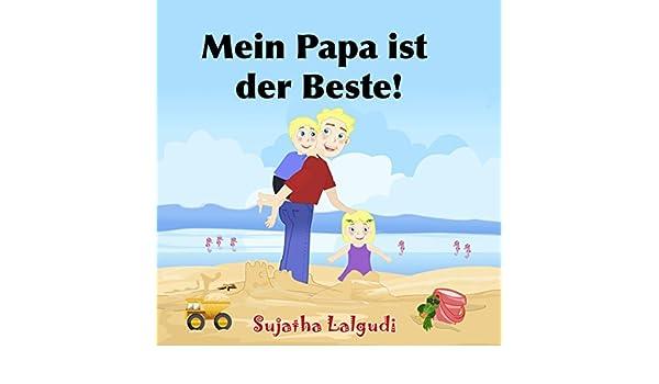 Geburtstagsbuch: Mein Papa ist der Beste: Kinderbücher Geburtstag ...