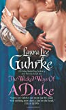 The Wicked Ways of a Duke, Laura Lee Guhrke and Laura L. Guhrke, 0061143618