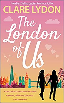 The London Of Us (London Romance Series Book 4) by [Lydon, Clare]
