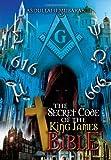 The Secret Code of the King James Bible, Abdullahi Mubarak, 1479751243