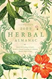 Llewellyn's 2009 Herbal Almanac (Annuals - Herbal Almanac)