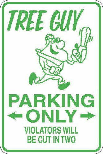 Tree Guy Parking Only 8