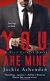 You Are Mine: A Nine Circles Novel