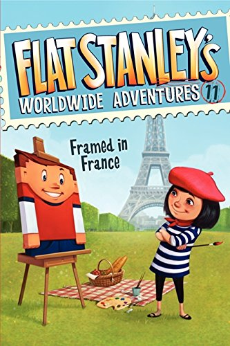 - Flat Stanley's Worldwide Adventures #11: Framed in France