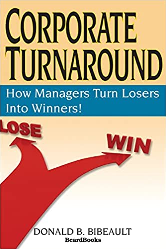 Buy corporate turnaround how managers turn losers into winners buy corporate turnaround how managers turn losers into winners book online at low prices in india corporate turnaround how managers turn losers into fandeluxe Gallery