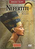 download ebook ancient egypt - nefertiti: the mummy returns (with dvd, ntsc) (ancient civilizations, volume 25) pdf epub