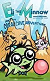 Eli the Minnow and the Coral Cave Adventure, David L. Sterling, 0991308808