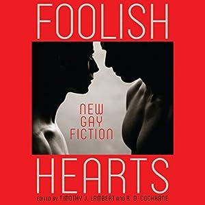 Foolish Hearts Audiobook