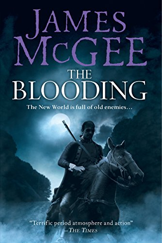 The Blooding A Novel Kindle Edition By James Mcgee Literature