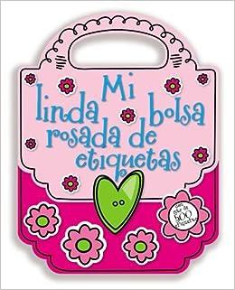 Mi linda bolsa rosada de etiquetas (Spanish Edition): Thomas ...