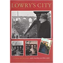 Lowry's Places: A Catalogue to an Exhibition at the Lowry