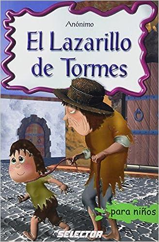 El Lazarillo de Tormes (Clasicos Para Ninos/ Classics for