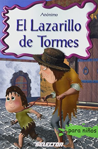 El Lazarillo de Tormes (Clasicos Para Ninos/ Classics for Children) (Spanish Edition)