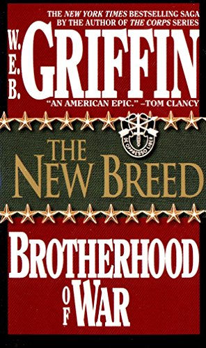 The New Breed (Brotherhood of War, Book 7) (National Museum Of The Civil War Soldier)