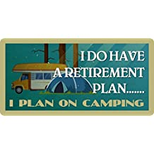 "156HS Black I Do Have A Retirement Plan I Plan On Camping 5""x10"" Aluminum Hanging Novelty Sign"