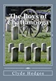 The Boys of Chattanooga, Clyde R. Hedges, 1477650393