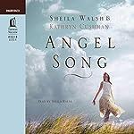 Angel Song | Sheila Walsh