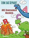 Lerne das Alphabet - ABC Dinosaurier Malbuch (German Edition)