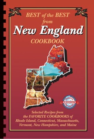 Best of the Best from New England by Quail Ridge Press