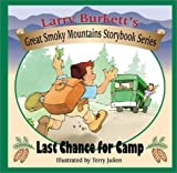 Last Chance for Camp, Larry Burkett, 0802409857