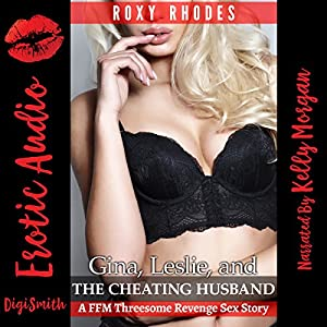 Gina, Leslie, and the Cheating Husband Audiobook