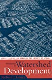 Introduction to Watershed Development, Robert Lawrence France, 0742542092