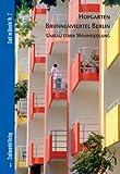 Hofgarten Brunnenviertel Berlin : Umbau Einer Wohnsiedlung, Klaassen, Lars and Rotzsch, Jens, 3867111545