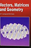 img - for Vectors, Matrices, and Geometry book / textbook / text book
