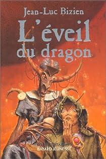 L'éveil du dragon par Bizien