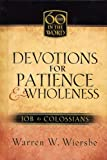 Devotions for Patience and Wholeness, Warren W. Wiersbe, 1562927027