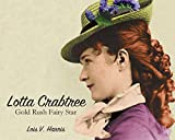 Lotta Crabtree : Gold Rush Fairy Star
