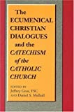 The Ecumenical Christian Dialogues and the