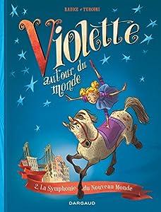 """Afficher """"Violette autour du monde n° 2<br /> La symphonie du Nouveau Monde"""""""
