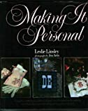 Making It Personal, Leslie Linsley, 0399901256