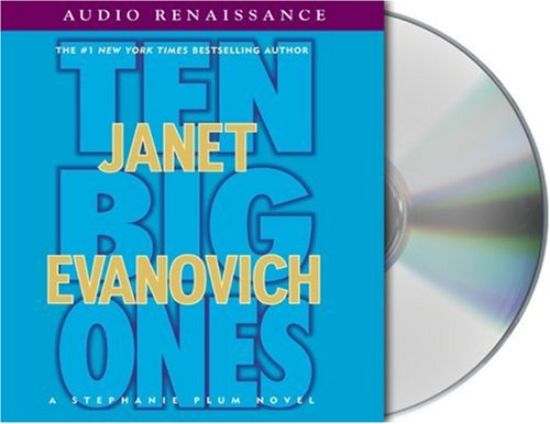 Ten Big Ones (Stephanie Plum, No. 10) (Stephanie Plum Novels) by Brand: MacMillan Audio