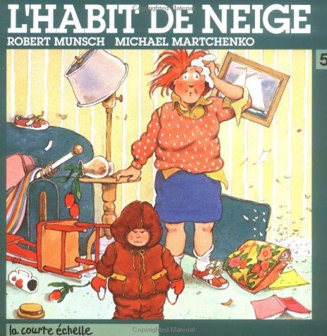 L'habit De Neige / Thomas' Snowsuit (French Edition)