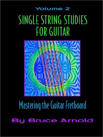 Download Single String Studies for Guitar Volume Two (Vol 2) ebook