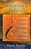 img - for Footprints of the Fisherman: Life Lessons from One Who Walked Closely with Christ book / textbook / text book
