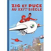 ZIG ET PUCE T.09 : ZIG ET PUCE AU 21ÈME SIÈCLE