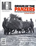 MHQ: The Quarterly Journal of Military History (Winter 2016 - Origin Of The Panzers)