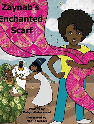 Zaynab's Enchanted Scarf ()