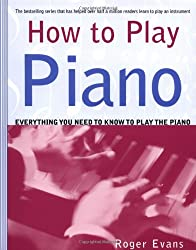 How to Play Piano: Everything You Need to Know to Play the Piano